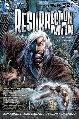 Resurrection Man Vol. 1 - Dead Again
